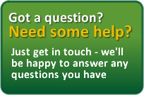 Got a question? Need some help? Just get in touch - we'll be happy to answer any questions you have